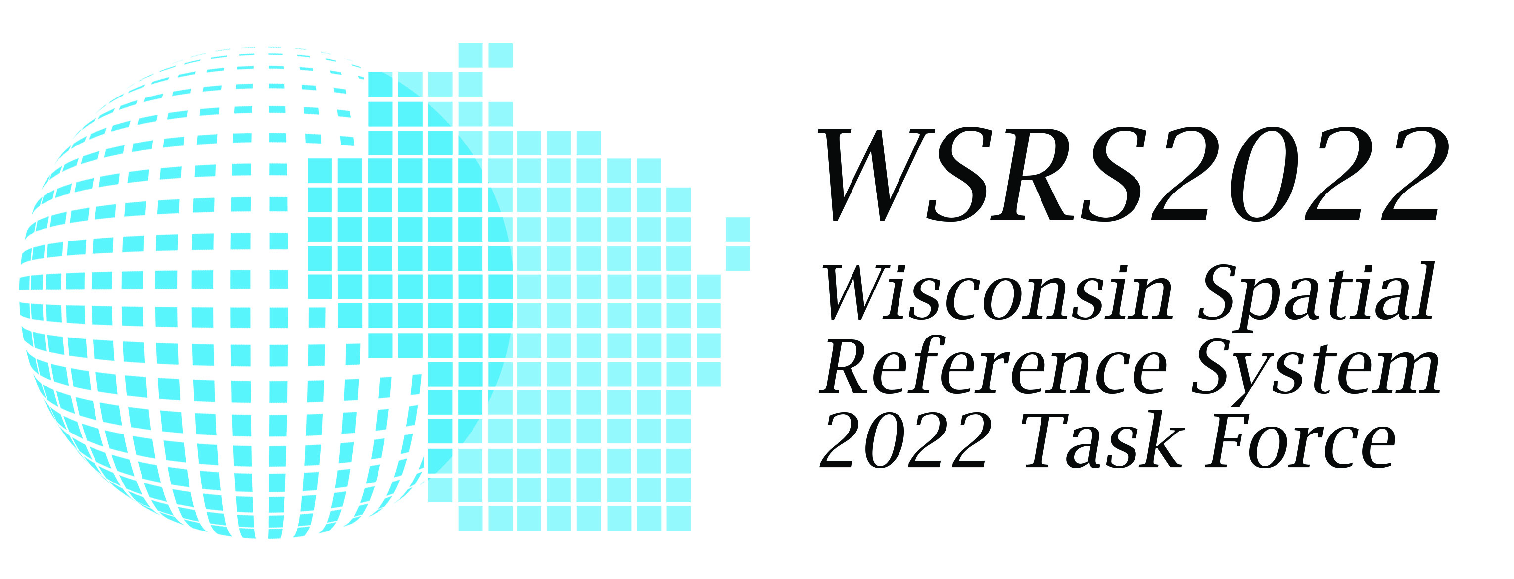 WSRS2022: The Wisconsin Spatial Reference System 2022 Task Force